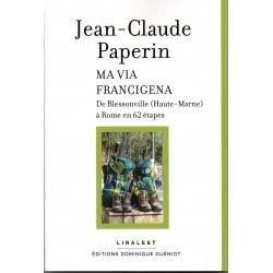 Ma Via Francigena par J-C...